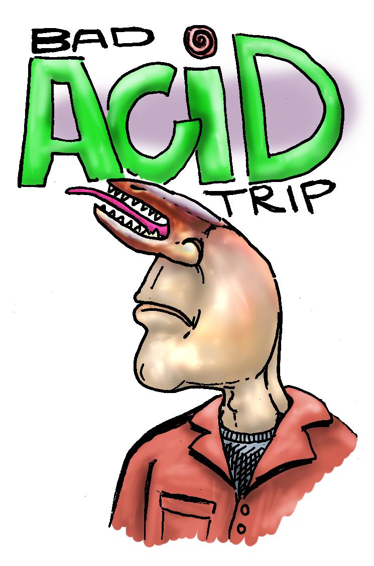 http://tadbot.com/wp-content/uploads/2011/05/bad-acid-trip.png